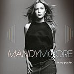 Mandy Moore In My Pocket (Brandnew Radio Mix)