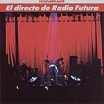 Radio Futura El Directo De Radio Futura - La Escuela De Calor
