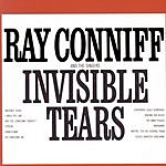 Ray Conniff & The Ray Conniff Singers Invisible Tears