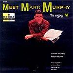 Mark Murphy Meet Mark Murphy