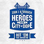 Zion I Hit Em (4-Track Single)