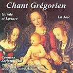 Benedictine Monks Of Notre-Dame De Triors Gregorian Chant: Gaude And Lætare/The Joy/Carmina Scripturarum