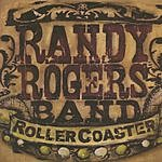 Randy Rogers Band Rollercoaster