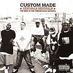 Custom Made Sidewalk Mindtalk: The Best Of The Custom Made Mixtapes (Parental Advisory)