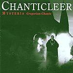 Chanticleer Mysteria: Gregorian Chants