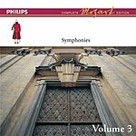 Wolfgang Amadeus Mozart Complete Mozart Edition: Symphonies, Vol.3