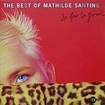 Mathilde Santing The Best Of Mathilde Santing: So Far So Good
