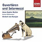 Anne-Sophie Mutter Overtures & Intermezzi