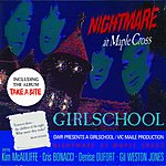 Girlschool Nightmare At Maple Cross + Take A Bite