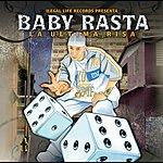 Baby Rasta Band La Ultima Risa