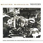 Wynton Marsalis Thick In The South Soul Gestures In Southern Blue Vol.1
