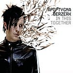 Apoptygma Berzerk In This Together (5-Track Maxi-Single)