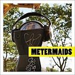 Metermaids Metermaids (EP)