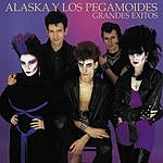 Alaska Y Los Pegamoides Grandes Éxitos (Remastered)