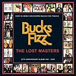 Bucks Fizz The Lost Masters