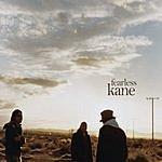 Kane Fearless (6-Track Maxi-Single)