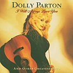Dolly Parton I Will Always Love You & Other Greatest Hits