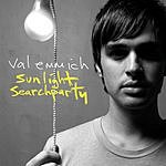 Val Emmich Sunlight Searchparty