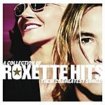 Roxette A Collection Of Roxette Hits: Their 20 Greatest Songs