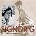 Giorgio Gaber Prima Del Signor G - Giorgio Gaber 1958-1970