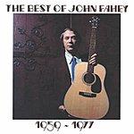 John Fahey The Best Of John Fahey 1959-1977 (Remastered)