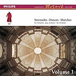 Wolfgang Amadeus Mozart Complete Mozart Edition: Serenades, Dances, & Marches For Orchestra, Vol.1