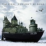 Tim Finn Couldn't Be Done (Single)