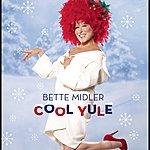 Bette Midler Cool Yule