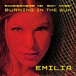 Emilia Burning In The Sun (5-Track Maxi-Single)