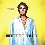 Morten Abel Here We Go Then, You And I
