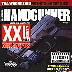 Mitchy Slick XXL Mix Tapes - Killafornia Handgunner, Vol.1: Mitchy Slick (Parental Advisory)