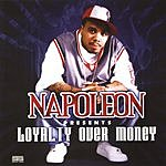 Napoleon Napoleon Presents... Loyalty Over Money (Parental Advisory)