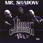 Mr. Shadow Mr. Shadow Presents... Thug Connection: The Re-Up (Parental Advisory)