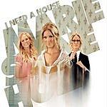 Marie Serneholt I Need A House (Radio Version)