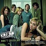 Krezip Don't Crush Me (3-Track Maxi-Single)
