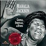 Mahalia Jackson Gospels, Spirituals & Hymns