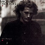 Michael Bolton The Hunger