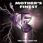 Mother's Finest The Very Best Of