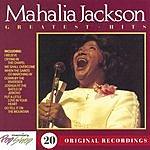 Mahalia Jackson Greatest Hits
