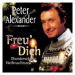 Peter Alexander Freu' Dich: Wunderschöne Weihnachtszeit