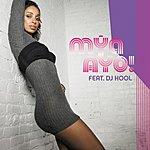 Mya Ayo (Parental Advisory) (Single)
