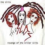 The Slits Revenge Of The Killer Slits (3-Track Maxi-Single)
