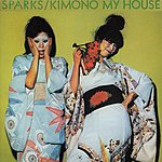 Sparks Kimono My House (Re-Issue)