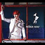 Patrick Wolf Accident & Emergency (Maxi-Single)
