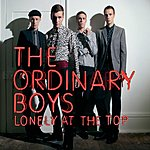 The Ordinary Boys Lonely At The Top (Single)