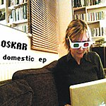 Oskar Domestic (EP)
