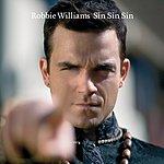 Robbie Williams Sin Sin Sin (Metatron Remix) (Single)
