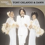 Tony Orlando & Dawn Platinum & Gold Collection (Digitally Remastered 1998)