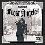 Frost Welcome To Frost Angeles (Parental Advisory)