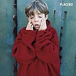 Placebo Placebo (10th Anniversary Edition)